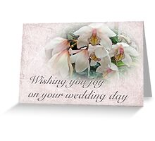 Wedding Wishing You Joy Greeting Card - Orchids Greeting Card