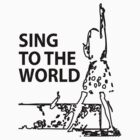 sing to the world by achiib