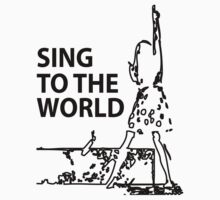 sing to the world One Piece - Short Sleeve