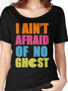 I Ain't Afraid Women's Relaxed Fit T-Shirt