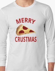 Merry Crustmas Long Sleeve T-Shirt