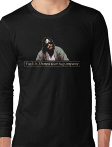 the dude at his finest. Long Sleeve T-Shirt