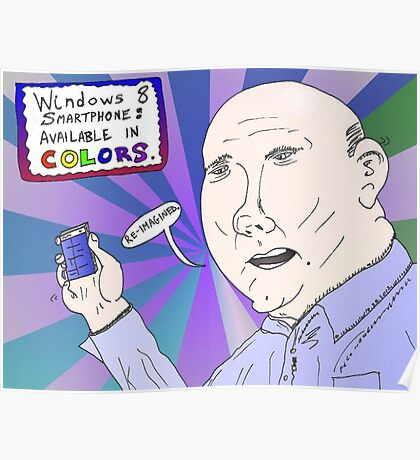 Steve Ballmer caricature with Windows 8 Smartphone Poster