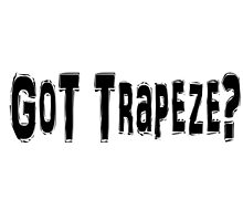 Trapeze by greatshirts