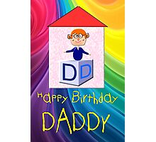 My Happy Birthday Daddy Play Brick  Photographic Print