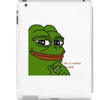 Bet Ur Dank Pepe Memes iPad Case/Skin