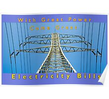 with great power comes great electricity bill Poster
