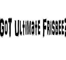 Ultimate Frisbee by greatshirts