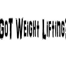 Weight Lifting by greatshirts