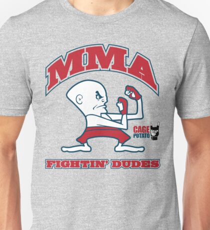 Fightin' Dudes Unisex T-Shirt