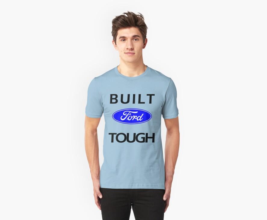 Built ford tough by wmoreau