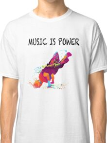 MUSIC IS POWER Classic T-Shirt