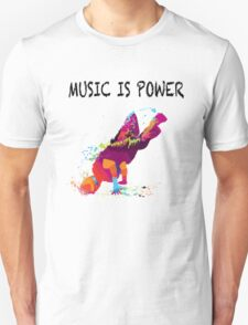 MUSIC IS POWER T-Shirt