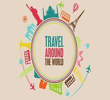 travel around the world Unisex T-Shirt