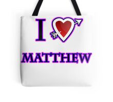 i love matthew heart  Tote Bag