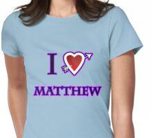 i love matthew heart  Womens Fitted T-Shirt