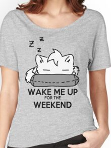 Wake Me Up For The Weekend! (gray) Women's Relaxed Fit T-Shirt