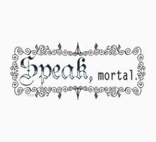 Speak mortal Dark on Light Kids Clothes