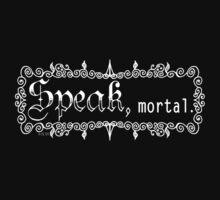 Speak mortal Light on Dark Baby Tee