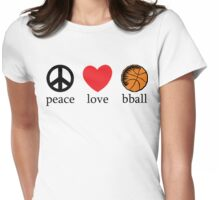 Peace Love Basketball Womens Fitted T-Shirt