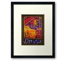DREAM Banner Framed Print