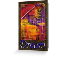 DREAM Banner Greeting Card