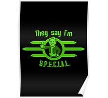They Say I'm Special! - Fallout Poster