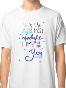 Most Wonderful Time of the Year Classic T-Shirt