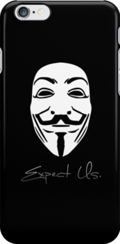 Anonymous - Expect Us by phreshdesigns