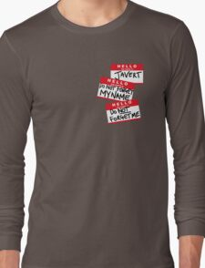 Do not forget me! Long Sleeve T-Shirt