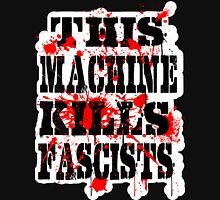 This Machine Kills Fascists - on dark Unisex T-Shirt