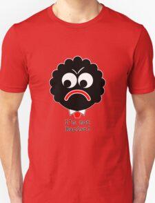 Angry Golliwog - I'm not racist! T-Shirt
