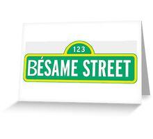 Besame street Greeting Card