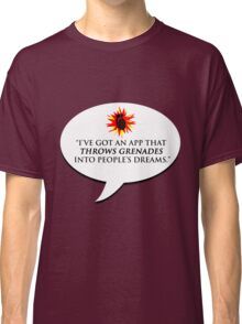 """""""I've got an app that throws grenades into people's dreams."""" - Malcolm Tucker Classic T-Shirt"""