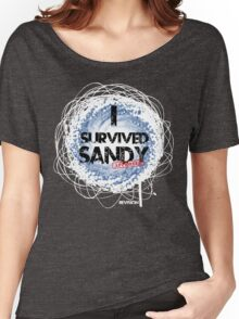 I SURVIVED SANDY TEE :D Women's Relaxed Fit T-Shirt