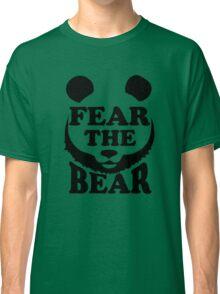 Fear the Bear- SF Giants  Classic T-Shirt
