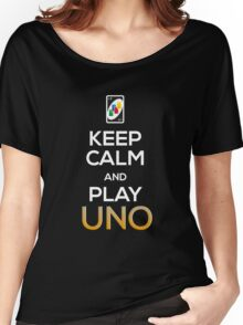 Keep Calm and Play Uno! Women's Relaxed Fit T-Shirt