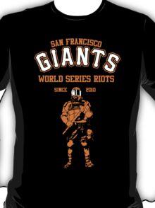 Giants Riots- SF Giants T-Shirt