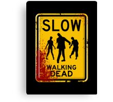 SLOW - WALKING DEAD Canvas Print