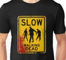 SLOW - WALKING DEAD Unisex T-Shirt