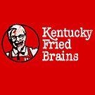 Kentucky Fried Brains by drsimonbutler