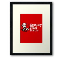 Kentucky Fried Brains Framed Print