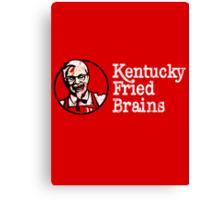 Kentucky Fried Brains Canvas Print