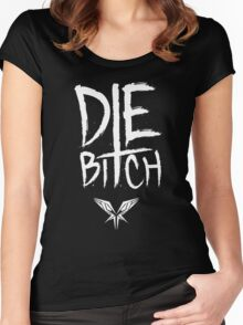 Die B*tch - Radical Redemption Women's Fitted Scoop T-Shirt