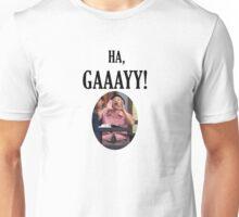 Ha Gay! Unisex T-Shirt
