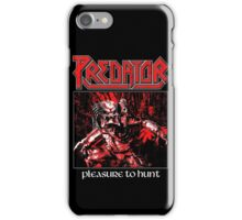 PREDATOR - Pleasure to Hunt iPhone Case/Skin