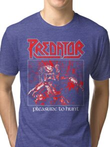 PREDATOR - Pleasure to Hunt Tri-blend T-Shirt