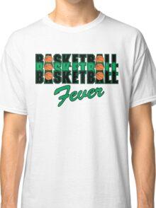 Basketball Fever Classic T-Shirt
