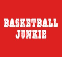 Basketball Junkie Kids Clothes