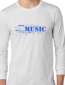 NUSIC AND EVERYTHING Long Sleeve T-Shirt